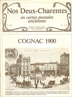 Nos Deux Charentes En Cartes Anciennes : Cognac 1900, 20 Pages, Trés Bon état. - Cognac