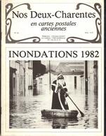Nos Deux Charentes En Cartes Anciennes : Inondations De 1982, 32 Pages, Bon état - France
