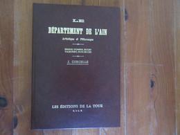Le Département De L'Ain ( 01 ) Bresse, Dombes, Bugey, Valromey, Pays De Gex - Boeken, Tijdschriften, Stripverhalen