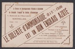 Ancien Buvard Publicitaire C.1930 Le Sulfate D'ammoniaque Est Un Bon Engrais Azoté - Montpellier - Agriculture