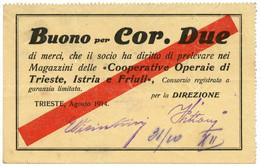 2 CORONE BUONO COOPERATIVE OPERAIE DI TRIESTE ISTRIA FRIULI AGOSTO 1914 BB/SPL - [ 1] …-1946 : Regno
