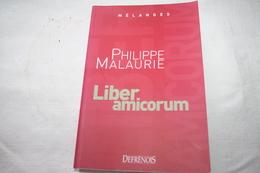 Mélanges Philippe Malaurie Liber Amicorum - Recht