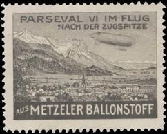 München: Parseval VI Im Flug Nach Der Zugspitze Aus Metzeler Ballonstoff Reklamemarke - Cinderellas