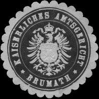 Brumath: K. Amtsgericht Brumath Siegelmarke - Cinderellas