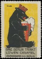 Berlin: Ganz Berlin Trinkt Löwen Caramel Reklamemarke - Vignetten (Erinnophilie)