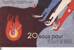 GUERRE CIVILE D'ESPAGNE - Carte Postale Propagande Vendue Au Profit De La Liberté Du Peuple Espagnol - - Autres