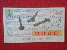 CUPÓN DE ONCE LOTTERY LOTERIE CIEGOS SPAIN LOTERÍA ESPAÑA INSTRUMENT MUSIC 1987 FLAUTAS AZTECAS AZTEC FLUTE FLUTES VER F - Billetes De Lotería