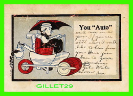 """HUMOUR - COMICS - YOU """" AUTO """" - TRAVEL IN 1908 - UNDIVIDED BACK - - Humour"""