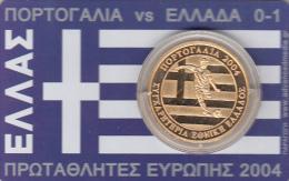 GREECE - Card With Medal EURO 2004, Portugal Vs Greece 0-1, Thanks Otto Rehagel, Tirage 1000, 07/04 - Gettoni E Medaglie