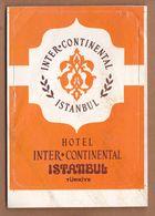 AC - INTERCONTINENTAL HOTEL ISTANBUL VINTAGELUGGAGE LABEL - Andere Verzamelingen