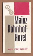 AC - MAINZ BAHNHOF HOTEL VINTAGELUGGAGE LABEL - Andere Verzamelingen