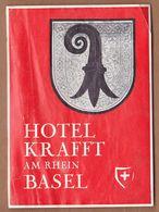 AC - HOTEL KRAFFT BASEL VINTAGELUGGAGE LABEL AS IT IS SEEN - Andere Verzamelingen