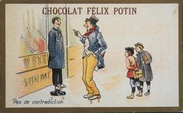 Chromos & Image Tour Doré > Chocolat > FELIX POTIN - Pas De Contradiction - En TBE - Schokolade