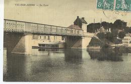 CPA  468 -- VIC SUR AISNE Le Pont -animations - Vic Sur Aisne
