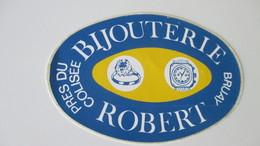 Autocollant Ancien  Bijouterie Robert Bruay 12 Cm / 8 Cm - Aufkleber