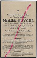 En 1945 Bailleul (59) Mathilde HUYGUE Ep Henri DECROCK 76 Ans - Décès