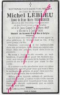 En 1930- Saint Jans Cappel (59) Michel LEBLEU Ep Marie VerMEERSH Sociétés Communales Et Confréries Né En 1867 - Décès
