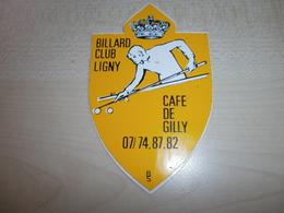 Autocollant Ancien   GILLY BILLARD CLUB LIGNY - Vignettes Autocollantes