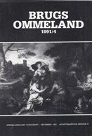 HET BRUGS OMMELAND 1991-4 L. DE DEYSTER VESTINGSWERKEN BRUGGE POLITIEGEVANGENIS OF GARDEKOT VARSENARE KOEGRAS ND HOLLAND - Histoire