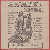 Ascoleine Rivier. Ma Meilleure Pêche. Comprimé à L'huile De Morue. 1916. - Pubblicitari