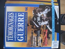 Revues :Témoignages De Guerre De 1939 à 1945- 13 Fascicules Assemblés Dans Un Classeur (14 à 26) - Magazines & Papers