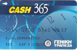 GREECE - Cash 365, General Bank(thin Digits), Debit Card, Used - Cartes De Crédit (expiration Min. 10 Ans)