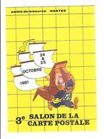 3 EME SALON DE LA CARTE POSTALE - NANTES 24 ET 25 OCTOBRE 1981 - Bolsas Y Salón Para Coleccionistas