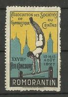 LOIR ET CHER / XXVIIIème Fete Concours De Gymnastique / ROMORANTIN 1927 - Commemorative Labels