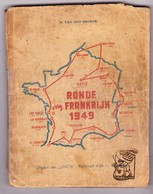 Cyclisme Koers 1949 Ronde V Frankrijk Tour D France / Volg & Invulboekje M Deelnemers Anekdotes Uitslagen Lief & Leed - Books, Magazines, Comics