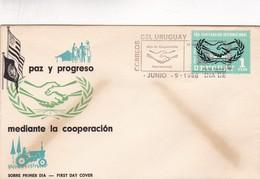 1966 FDC URUGUAY- PAZ Y PROGRESO MEDIANTE LA COOPERACION - BLEUP - Uruguay