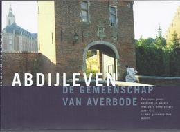 2003 ABDIJLEVEN DE GEMEENSCHAP VAN AVERBODE - Geschiedenis