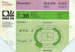 110719A - BILLET TICKET ENTREE FOOTBALL - COUPE DU MONDE 1974 ALLEMAGNE WM74 Stade DUSSELDORF BDR RFA Yougoslavie - Soccer