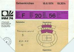 110719A - BILLET TICKET ENTREE FOOTBALL - COUPE DU MONDE 1974 ALLEMAGNE WM74 Stade GELSENKIRCHEN Yougoslavie Zaïre - Soccer