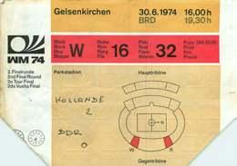 110719A - BILLET TICKET ENTREE FOOTBALL - COUPE DU MONDE 1974 ALLEMAGNE WM74 Stade GELSENKIRCHEN Hollande DDR RDA - Soccer