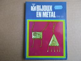 Bijoux En Métal / éditions Fleurus - Basteln
