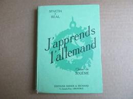 """J'apprends L'allemand """"Classe De 6°"""" (Spaeth & Réal) éditions Didier & Richard De 1953 - 6-12 Ans"""