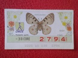 CUPÓN DE LA ONCE LOTERIE LOTTERY CIEGOS SPAIN LOTERÍA BLIND ESPAÑA ESPAGNE 1986 MARIPOSA BUTTERFLY PAPILLON PAPILIONIDOS - Billetes De Lotería