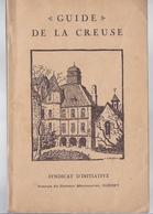 1931 ?? GUIDE DE LA CREUSE LA PÊCHE BOUSSAC BONNAT PONTARION FELLETIN BENEVENT CROZANT ... - Limousin