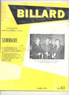 """Revue """" Le Billard """" N° 63 De Juillet1974 - Etat Pas Terrible, En Attendant Mieux.(jm) - Sport"""