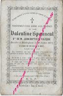 En 1871 Hondeghem (59) Valentine SPANNEUT Née Vers 1786 Ep Jean Baptiste FOLCQUE à 85 Ans - Todesanzeige
