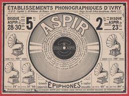 Etablissements Phonographiques D Ivry. Phonographe, Disque Aspir. 1909. - Reclame