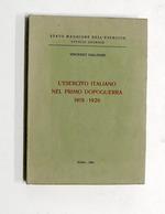 Militaria Gallinari - L' Esercito Italiano Nel Primo Dopoguerra 1918-1920 - 1980 - Documenti