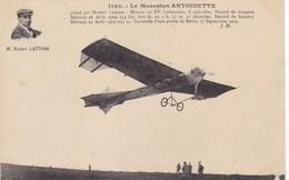 Le Monoplan Antoinette Piloté Par Hubert Latham - Avions