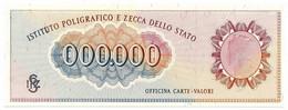 000.000 SPECIMEN TEST ISTITUTO POLIGRAFICO IPZS ITALIA TURRITA POST 1978 FDS - [ 8] Fictifs & Specimens