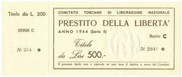 500 LIRE MATRICE PRESTITO DELLA LIBERTÀ COMITATO TOSCANO LIBERAZIONE 1944 QFDS - [ 1] …-1946 : Kingdom
