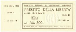 500 LIRE MATRICE PRESTITO DELLA LIBERTÀ COMITATO TOSCANO LIBERAZIONE 1944 QFDS - [ 1] …-1946 : Regno