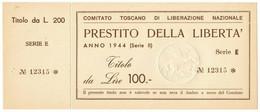 100 LIRE MATRICE PRESTITO DELLA LIBERTÀ COMITATO TOSCANO LIBERAZIONE 1944 QFDS - [ 1] …-1946 : Kingdom