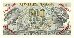 500 LIRE BIGLIETTO DI STATO ARETUSA CAMPIONE 20/06/1966 SUP+ - [ 8] Fictifs & Specimens