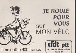 CPSM:CFDT/PTT:Carte Pour Ministre:Je Roule Pour Vous Sur Mon Vélo:1979 - Gewerkschaften
