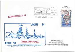 Secap De Toulon Naval - Revue Navale Du Cinquantenaire Du Débarquement - FASM Montcalm - YT 2829 Libération De La Corse - Barcos